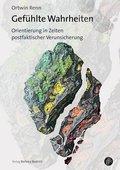 Ortwin Renn (2019): Gefühlte Wahrheiten – Orientierung in Zeiten postfaktischer Verunsicherung, Verlag Barbara Budrich, Opladen/Berlin/Toronto 2019, ISBN: 978-3-8474-2271-6.
