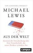 Michael Lewis (2016): Aus der Welt – Grenzen der Entscheidung oder: Eine Freundschaft, die unser Denken verändert hat, 359 Seiten, Campus Verlag, Frankfurt am Main 2016, ISBN 978-3-593-50686-9