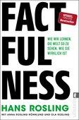 Hans Rosling/Anna Rosling Rönnlund/Ola Rosling (2020): Factfulness: Wie wir lernen, die Welt so zu sehen, wie sie wirklich ist, Ullstein Verlag, Berlin 2020, ISBN-13: 978-3550081828