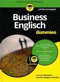 Lars M. Blöhdorn/Denise Hodgson-Möckel: Business Englisch für Dummies [Jubiläumsausgabe], 2. Auflage, 368 Seiten, Wiley-VCH Verlag, Weinheim 2017, ISBN: 978-3-527-71379-0