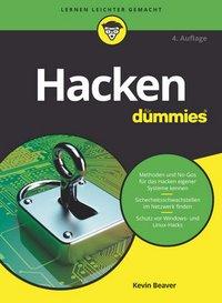 Kevin Beaver: Hacken für Dummies, 4. Aktualisierte Auflage, Wiley Verlag, Weinheim 2017