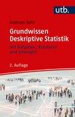 Andreas Behr (2019): Grundwissen Deskriptive Statistik, 2. , überarbeitete Auflage, 256 Seiten, UKV Verlag (utb), München 2019.