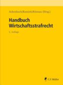 Achenbach, Hans/Ransiek, Andreas/Rönnau, Thomas (Hrsg.): Handbuch Wirtschaftsstrafrecht, 5., neu bearbeitete Auflage, 2106 Seiten, C.F. Müller Verlag, Heidelberg 2019.