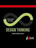 Roman Simschek/Fabian Kaiser (2019): Design Thinking – Innovation erfolgreich umsetzen, 165 Seiten, UVK Verlag, München 2019, ISBN: 978-3-7398-3010-0