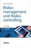 Marc Diederichs (2018): Risikomanagement und Risikocontrolling, 4. Auflage, Vahlen Verlag, München 2018, ISBN: 978-3-8006-5248-8