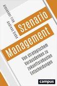 Alexander Fink / Andreas Siebe: Szenario-Management: Von strategischem Vorausdenken zu zukunftsrobusten Entscheidungen, Campus Verlag, 342 Seiten, Frankfurt am Main 2016, ISBN 978-3-593-50603-6