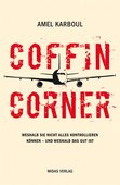 Amel Karboul (2020): Coffin Corner. Weshalb Sie nicht alles kontrollieren können – und weshalb das gut ist, 2. Auflage, 253 Seiten, Midas Verlag, Zürich 2020, ISBN 978-3-03876-501-1