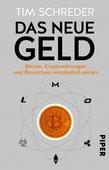 Tim Schreder (2018): Das neue Geld – Bitcoin, Kryptowährungen und Blockchain verständlich erklärt, Piper Verlag, 136 Seiten, München 2018.