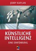 Jerry Kaplan (2017): Künstliche Intelligenz - Eine Einführung, 204 Seiten, mitp Verlag, Frechen 2017, ISBN: 9783958456327