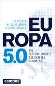 Luc Frieden/Nicolaus Heinen/Stephan Leithner: Europa 5.0 - Ein Geschäftsmodell für unseren Kontinent, 264 Seiten, Campus Verlag, Frankfurt am Main 2016, ISBN 978-3-593-50541-1.