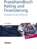 Werner Gleißner/Karsten Füser: Praxishandbuch Rating und Finanzierung – Strategien für den Mittelstand, 3., überarbeitete und erweiterte Auflage, Vahlen Verlag, München 2014, 500 Seiten, 59 Euro, ISBN: 978-3-8006-3876-5