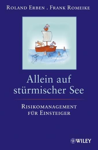 Allein Auf Sturmischer See Risikomanagement Fur Einsteiger Risknet The Risk Management Network