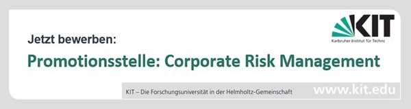 Promotionsstelle: Corporate Risk Management (Karlsruher Institut für Technologie, KIT)