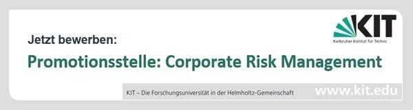 Promotionsstelle: Corporate Risk Management (Karlsruher Institut für Technologie, KIT)