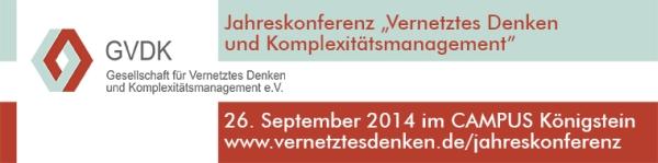Jahreskonferenz 2014: Vernetztes Denken und Komplexitätsmanagement