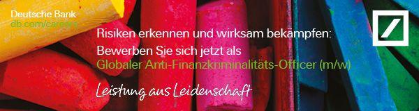 Deutsche Bank: Globaler Anti-Finanzkriminalitäts-Officer (m/w)