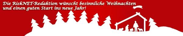 Die RiskNET-Redaktion wünscht Ihnen zu Weihnachten Stunden der Besinnung, zum Jahreswechsel Freude und Optimismus, im neuen Jahr 2015 Glück und Erfolg!